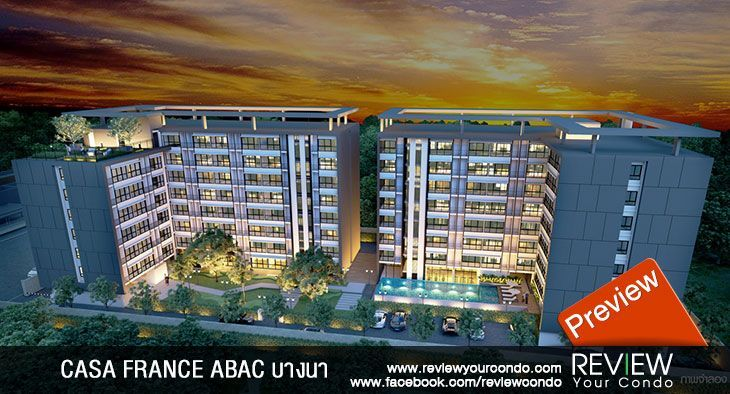 CASA FRANCE ABAC บางนา (PREVIEW)