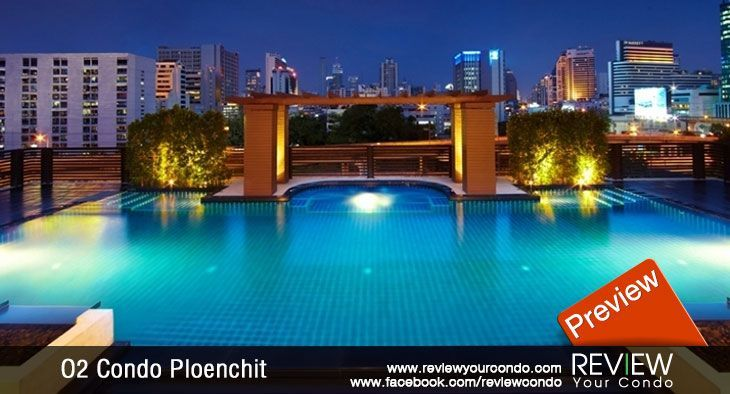 O2 Condo Ploenchit (PREVIEW)