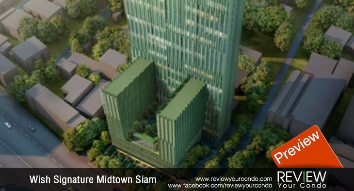 Wish Signature Midtown Siam (PREVIEW)
