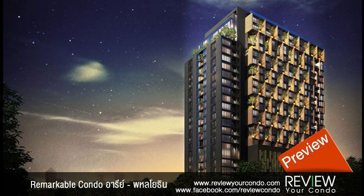 Remarkable Condo อารีย์ – พหลโยธิน (PREVIEW)