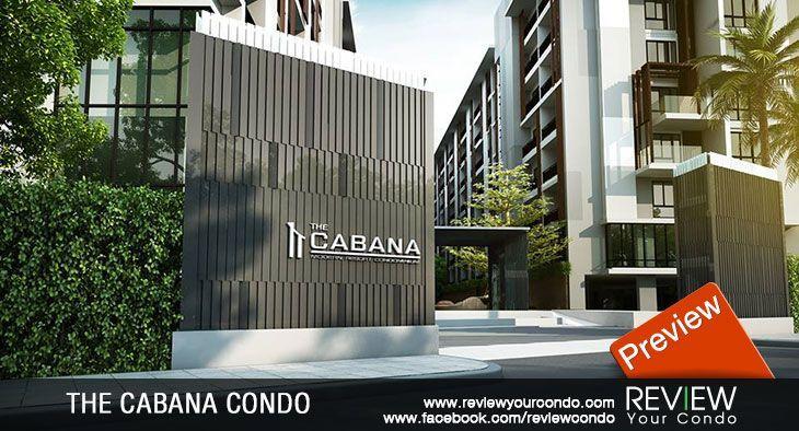 คอนโด The Cabana Condo (PREVIEW)