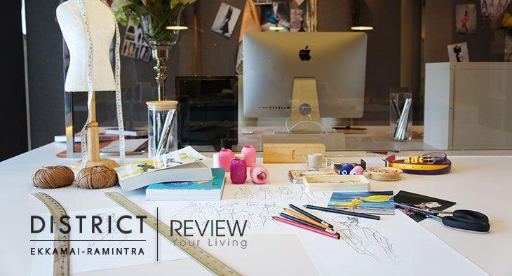 District เอกมัย-รามอินทรา บ้านใหม่สไตล์โฮมออฟฟิศ เพื่อชีวิตที่ลงตัว (Advertorial)