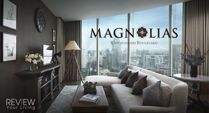 Magnolias Ratchadamri Boulevard - แมกโนเลียส์ ราชดำริ บูเลอวาร์ด (PREVIEW)