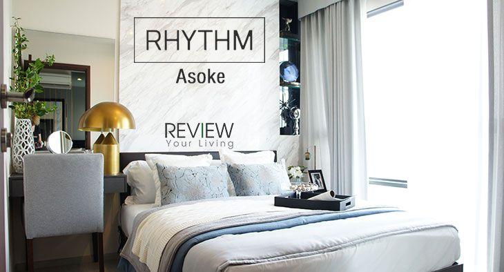 Rhythm Asoke ริทึ่ม อโศก จังหวะดีดีใกล้ MRT พระราม 9 (Review Update)