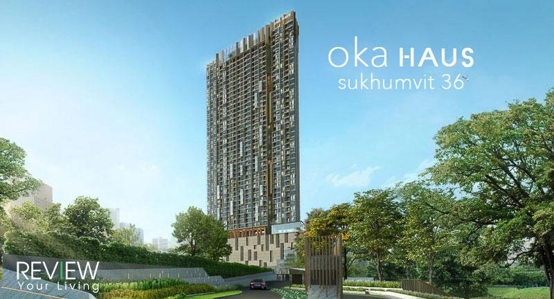 oka Haus Sukhumvit 36 - โอกะ เฮ้าส์ สุขุมวิท 36 (PREVIEW)