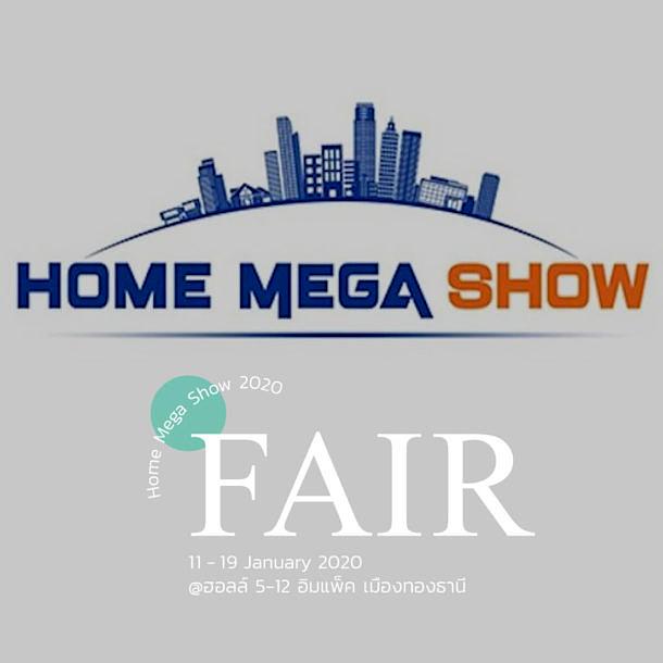 งานลดราคาสินค้า เกี่ยวกับบ้าน Home Mega Show 2020